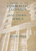 A History of the Commercial Exchange of Southern Africa