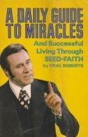 A daily guide to miracles
