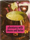 Adventures with Cheese and Butter