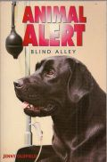 Animal Alert Blind Alley