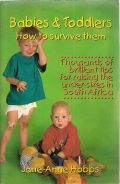 Babies and Toddlers - How to survive them