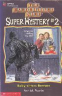 The Baby-Sitters Club Super Mystery 2: Baby-sitters Beware