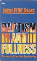 Baptism and Fulness
