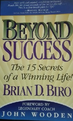 Beyond Success - the 15 secrets of a winning life