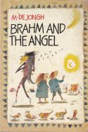 Brahm and the Angel