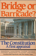 Bridge or Barricade? The constitution.A first appraisal.