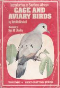 Introduction to South African Cage and Aviary Birds Volume 2: Se