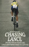 Chasing Lance The 2005 Tour de France and Lance Armstrong ride o
