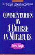 Commentaries in a course in Miracles