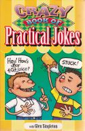Crazy Book of Practical Jokes