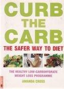 Curb the carb - the safer way to diet