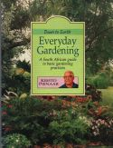 Down to earth everyday gardening