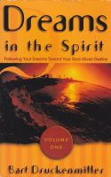 Dreams in the Spirit: Volume One
