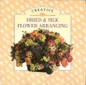 Dried and silk flower arranging