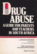 Drug Abuse - A Guide for parents and teachers