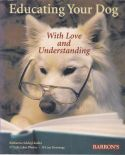 Educating your Dog With Love and Understanding