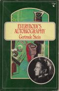 Everybodys Autobiography - Gertrude Stein