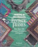 Making & Decorating Fantastic Frames