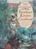The Complete Farmhouse Kitchen Cookbook