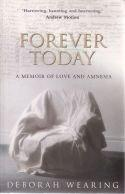 Forever Today - Memoir of love and amnesia