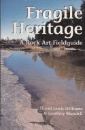 Fragile Heritage: A Rock Art Fieldguide