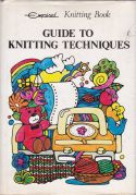 Guide to Knitting Technique