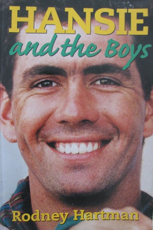 Hansie and the boys: The making of South African Cricket