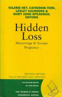 Hidden Loss (Miscarriage and Ectopic Pregnancy)
