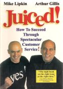 Juiced! -how to succeed through spectacular customer service