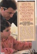 Keys to parenting a child with attention deficit disorder