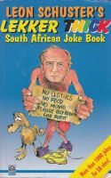 Leon Schusters Lekker Thick South African Joke Book
