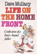 Life on the home front - confusions of a house-bound father