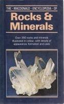 The Macdonald Encyclopedia of Rocks & Minerals