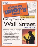 The Complete Idiots Guide to Making Money on Wall Street