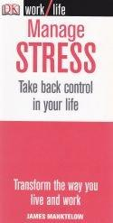 Manage Stress - Take back control in your life