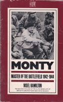Monty Vol 2: Master of the Battlefield 1942-1944