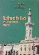 Muslims on the Block: Five Centuries of Islam in America