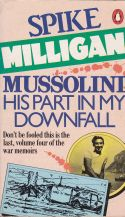 Mussolini: His Part in My Downfall