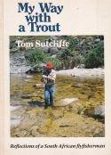 My way with a Trout