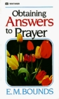 Obtaining answers to prayers