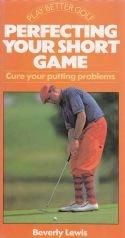 Perfecting your short game