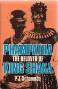 Phampatha The Beloved of King Shaka