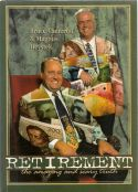 Retirement - The amazing and scary truth