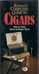 Rudmans Complete guide to sigars - how to find, select & smoke t