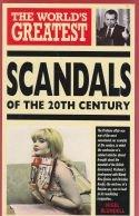 The Worlds Greatest - Scandals of the 20th Century