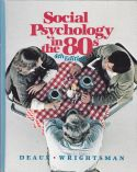 Social Psychology in the 80s
