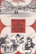 Social Life & Customs during the Eighteenth Century