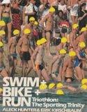 Swim + Bike + run