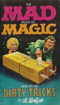 The Mad Book of Magic - and other dirty tricks