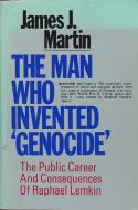 The Man Who Invented Genocide